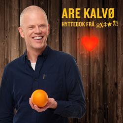 Are Kalvø – Hyttebok Frå Helvete»