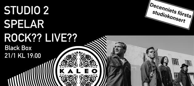21 januari - studio 2 spelar kaleo affisch
