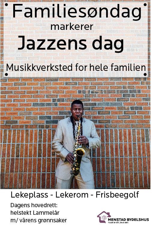 Vi markerer den internasjonale Jazzdagen, © Menstad bydelshus