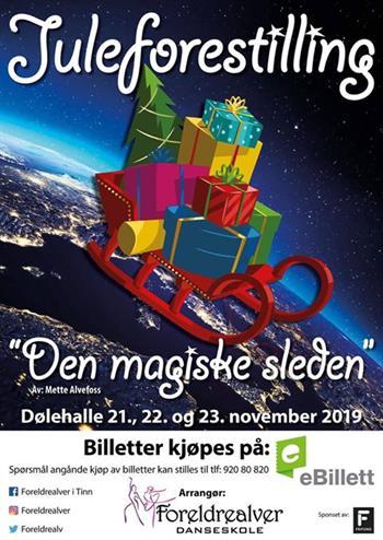Alvedans Juleforestilling - Den magiske sleden