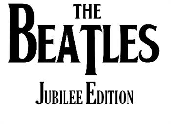 The Beatles Jubilee Edition
