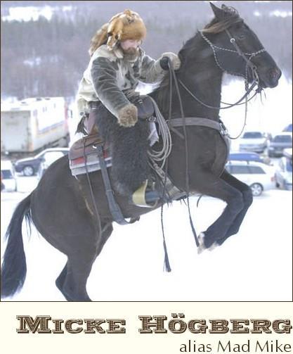 Mad Mike till häst