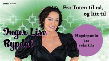 Inger Lise Rypdal - Fra Toten til nå og litt til