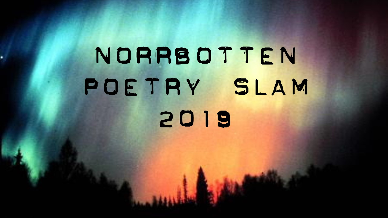 Norrbotten Poetry Slam - 2019