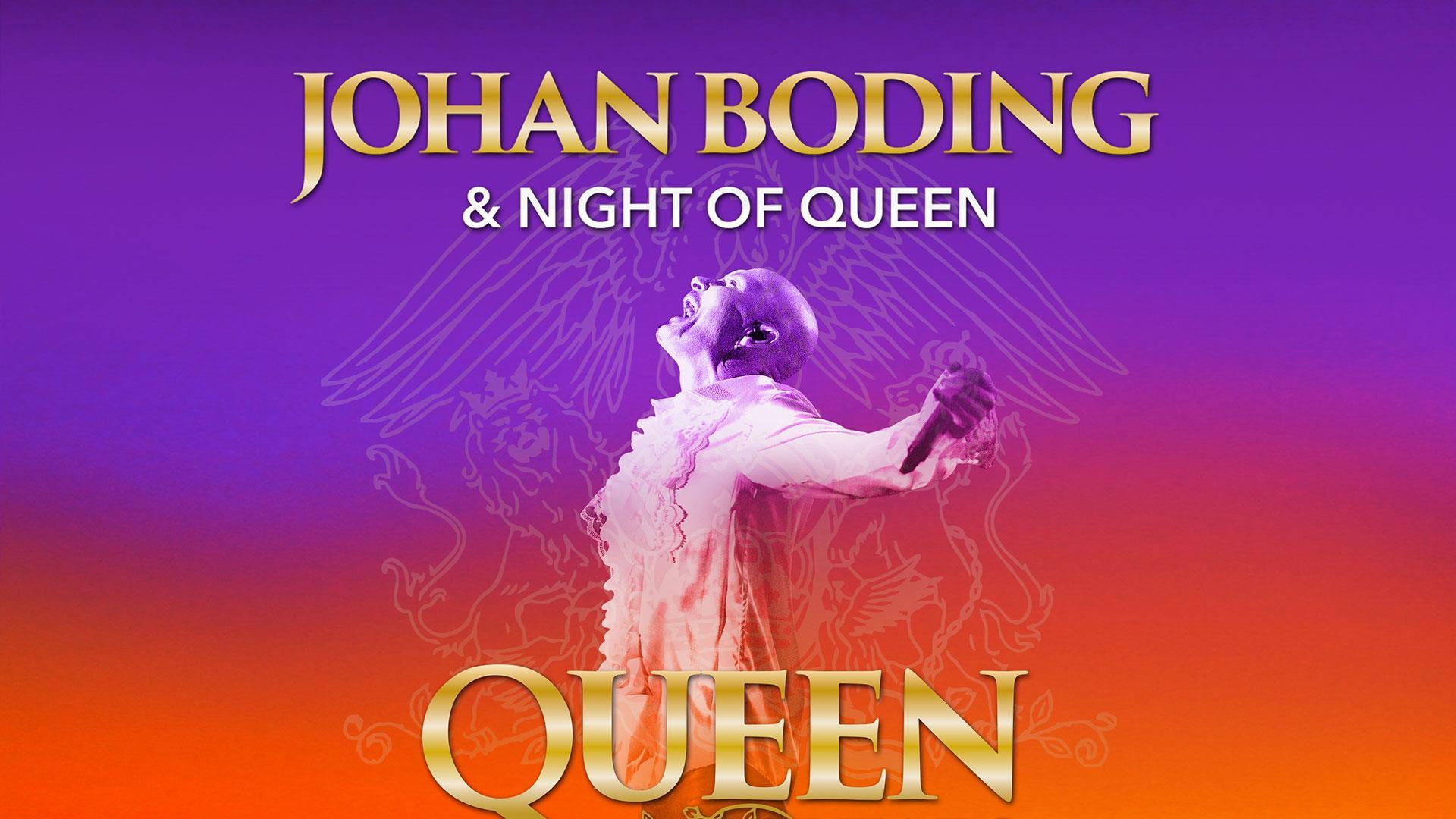 Johan Boding & Night of Queen, Queen 50 years - INSTÄLLT