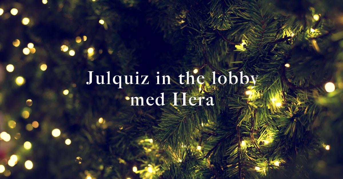 Julquiz in the lobby med hera