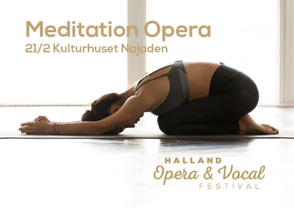 Halland Opera & Vocal Festival - Meditation Opera + fördjupande workshop kl 16.00