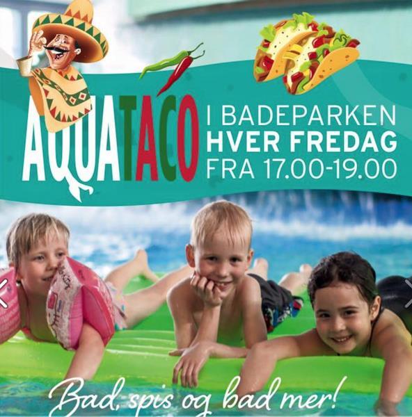 AquaTaco i Badeparken hver fredag.