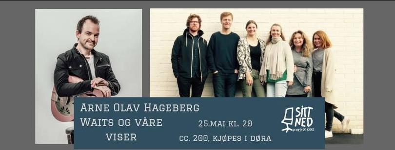 Arne Olav Hageberg og Waits og våre viser