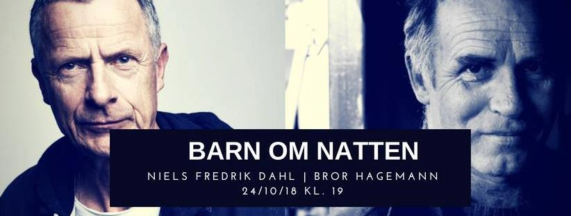 Niels Fredrik Dahl og Bror Hagemann