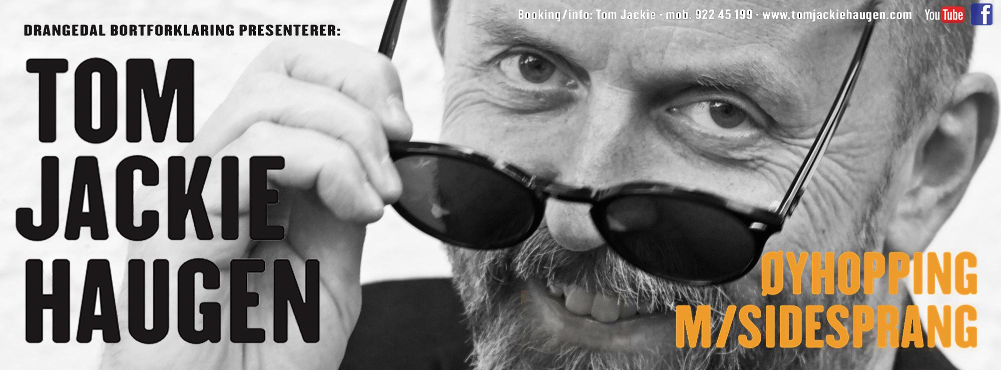 Tom Jackie Haugen: Øyhopping m/sidesprang...
