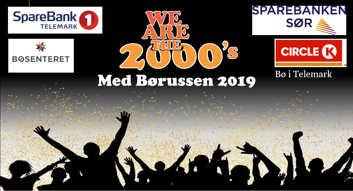 We are the 2000s (Børussen 2019)