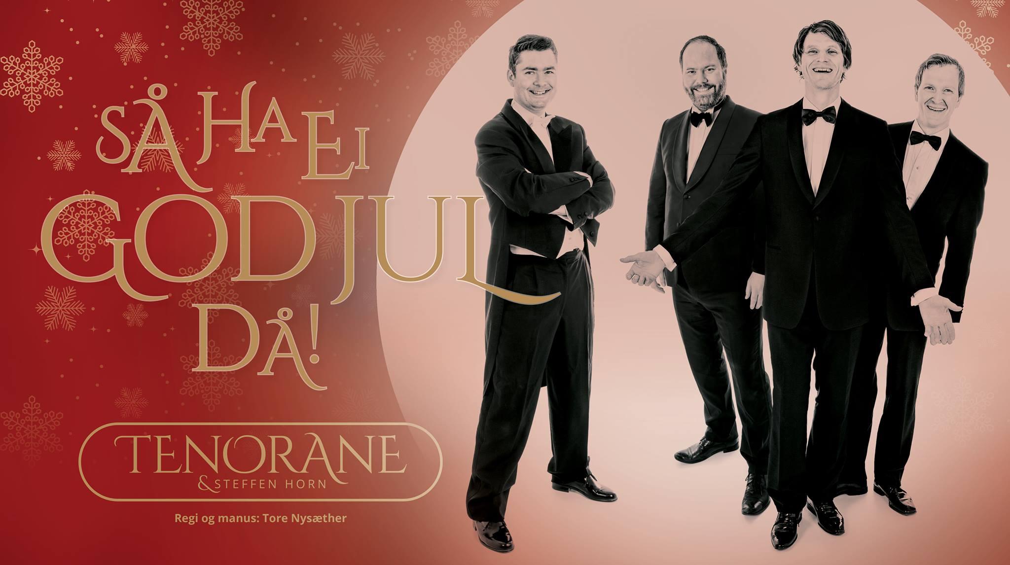 Tenorane og Steffen Horn: Så ha ei god jul då