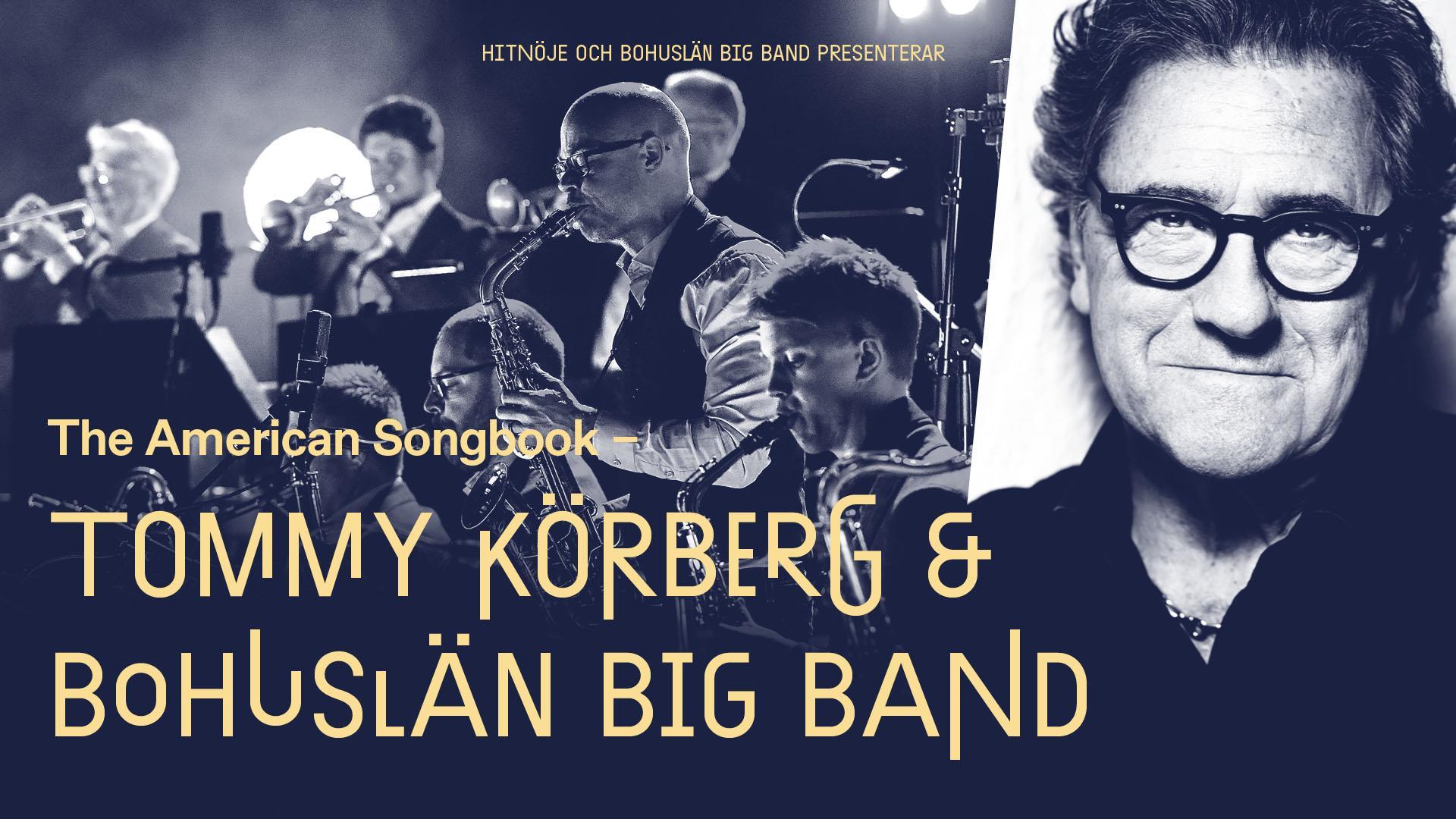Tommy Körberg & Bohuslän Big Band - FLYTTAS till 19/2-2022