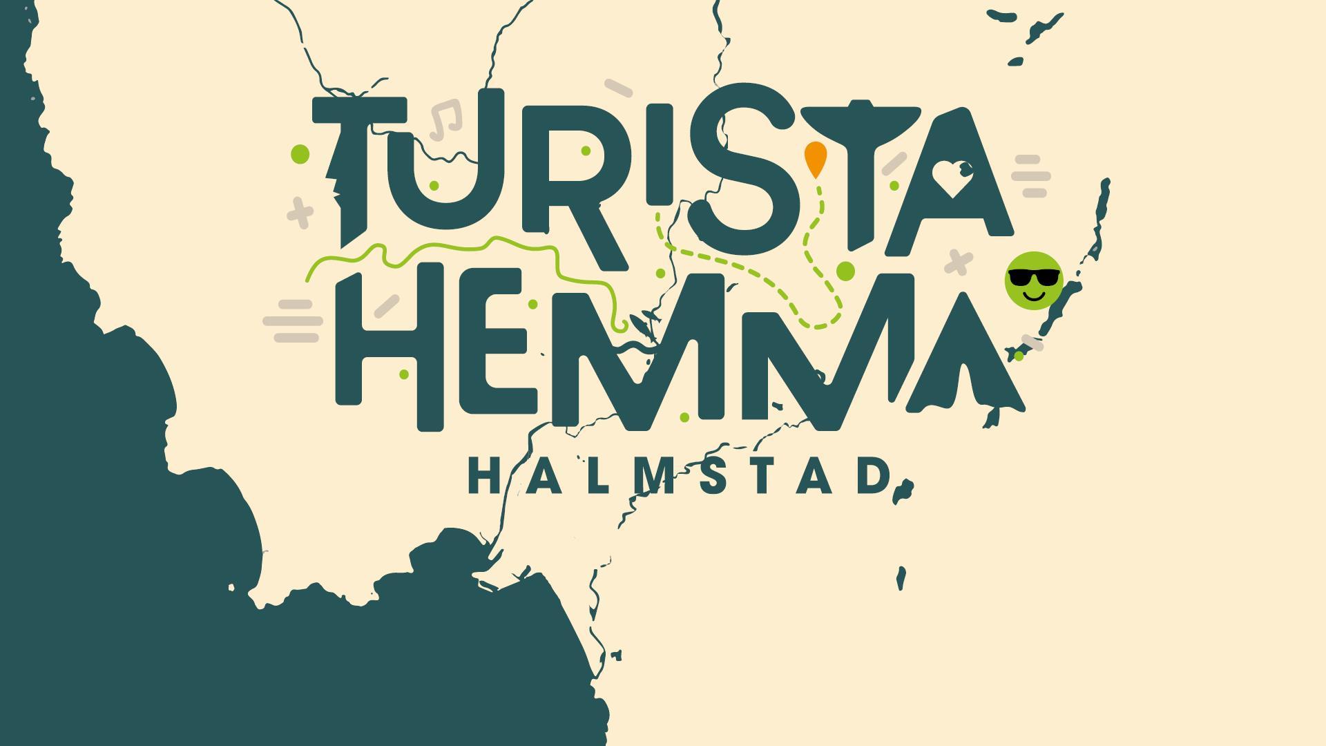 Turista Hemma Halmstad 15/6-31/8 2020